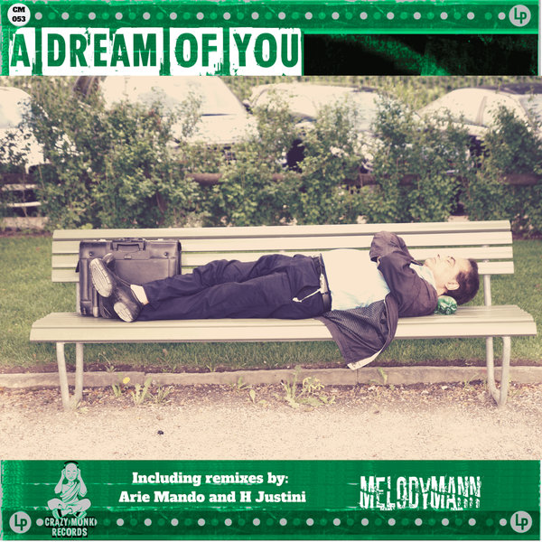 Melodymann - A Dream of You